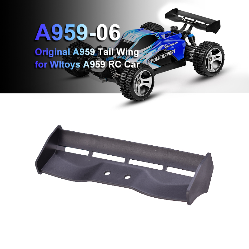 A959 Car tail Original A959-06 Tail Wing for Wltoys A959 RC Car Spare Parts