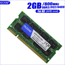 PLEXHD 2G 2GB 4GB 8GB DDR2 DDR3 PC3 pc2 6400 800Mhz portátil memoria 2G ddr2 800 667 MHZ 200pin Notebook RAM hynix segundo chipset(China)