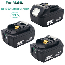 3PCS BL1860B 6.0 Ah Replacement for Makita 18V Battery Li ion Rechargeable Battery bl1830 bl1840 bl1850 bl1860 Balance Monitor