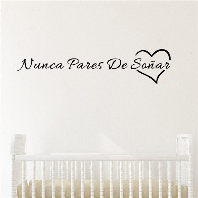 الأسبانية الحديثة أبدا وقف الأحلام عبارات ملصقات جدار ديكور فني جدار لمكتب مدرسة شركة غرفة المعيشة ورق حائط