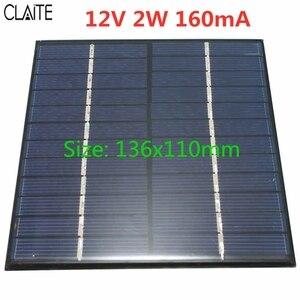 Image 2 - CLAITE 12V 2W 160mA 다결정 실리콘 미니 태양 전지 패널 모듈 셀 충전기 DC 배터리 DIY 136x110mm 품질 도매