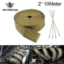"""PQY-"""" x 10 метров Премиум выхлопной тепловой обертывание коллектор обертывание титановое волокно из вулканической лавы тепловой обертывание+ 4 шт. Галстуки PQY 1910T"""