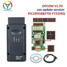 Nova atualização opcom v1.70 com pic18f458 ftdi chip para opel carro scanner diagnóstico flash atualização de firmware versão opcom v1.95