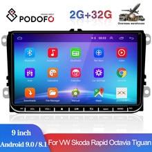 Podofo – autoradio Android 8.1, GPS, lecteur multimédia, 2din, pour voiture VW Volkswagen Golf Polo Skoda Rapid Octavia Tiguan Passat b7