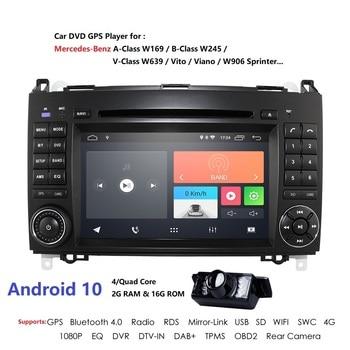 Android 10 2 din Auto radio Car DVD multimedia for Mercedes Benz B200 A B Class W169 W245 Viano Vito W639 Sprinter W906 WIFI GPS
