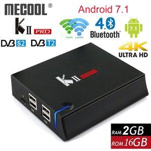 Image 2 - MECOOL קי פרו אנדרואיד 7.1 טלוויזיה חכמה תיבת DVB S2 DVB T2 2GB + 16GB 4K מדיה נגן כפולה wifi תמיכת CCCAM Clines סט Top Box
