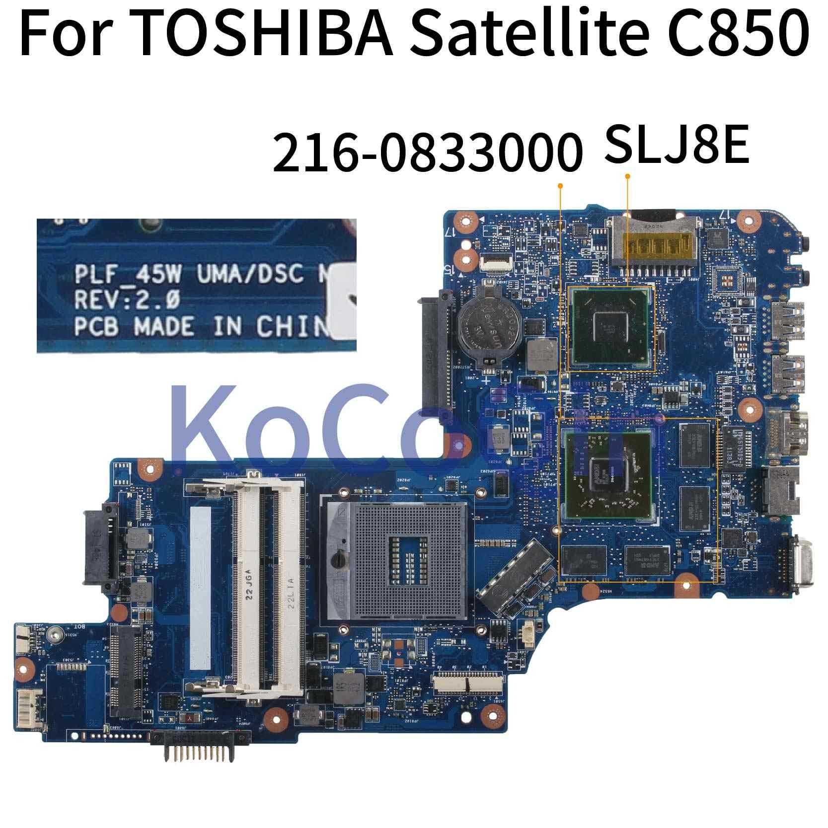 KoCoQin laptopa płyta główna do Toshiba z dostępem do kanałów satelitarnych C850 płyty głównej płyta główna SLJ8E 216-0833000