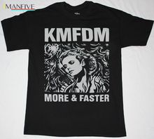 KMFDM MORE & FASTER INDUSTRIAL KRAUT MDFMK EXCESSIVE FORCE NEW BLACK T-SHIRT Short Sleeve Cotton T Shirts Man Clothing