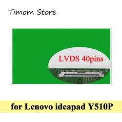 Ideapad-écran LCD WLED HD, pour ordinateur portable Y510P Lenovo 6494, 20217, 15.6 pouces, 1366x768 WXGA LVDS 40 broches, brillant, mat, panneau TN