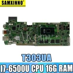 AKEMY T303UA laptopa płyta główna do asusa T303U T303UA T303 płyty głównej płyta główna 100% test Ok I7 6500U procesor 16G pamięci RAM w Płyty główne od Komputer i biuro na