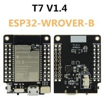 T7 v1.4 mini32 placa de expansão ESP32 WROVER B 4mb flash 8mb psram wi fi placa desenvolvimento do módulo bluetooth