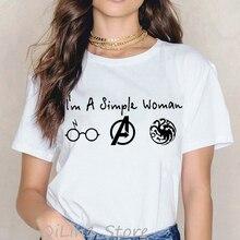 funny t shirts Im A Simple Woman tshirt avengers endgame graphic tees women t-shirt Game of Throne femme streetwear