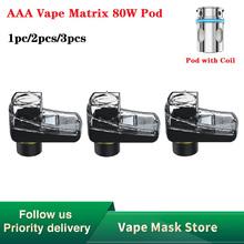 1 2 3 sztuk oryginalny AAA Vape Matrix 80W Pod wkład 4ml pojemność Vape Pod dla AAA Vape Matrix 80W Pod zestaw 0 16ohm cewka z siatką Pod tanie tanio heavengifts CN (pochodzenie) undefined 35 7 x 23 7 x 40 2mm 0 16ohm mesh coil