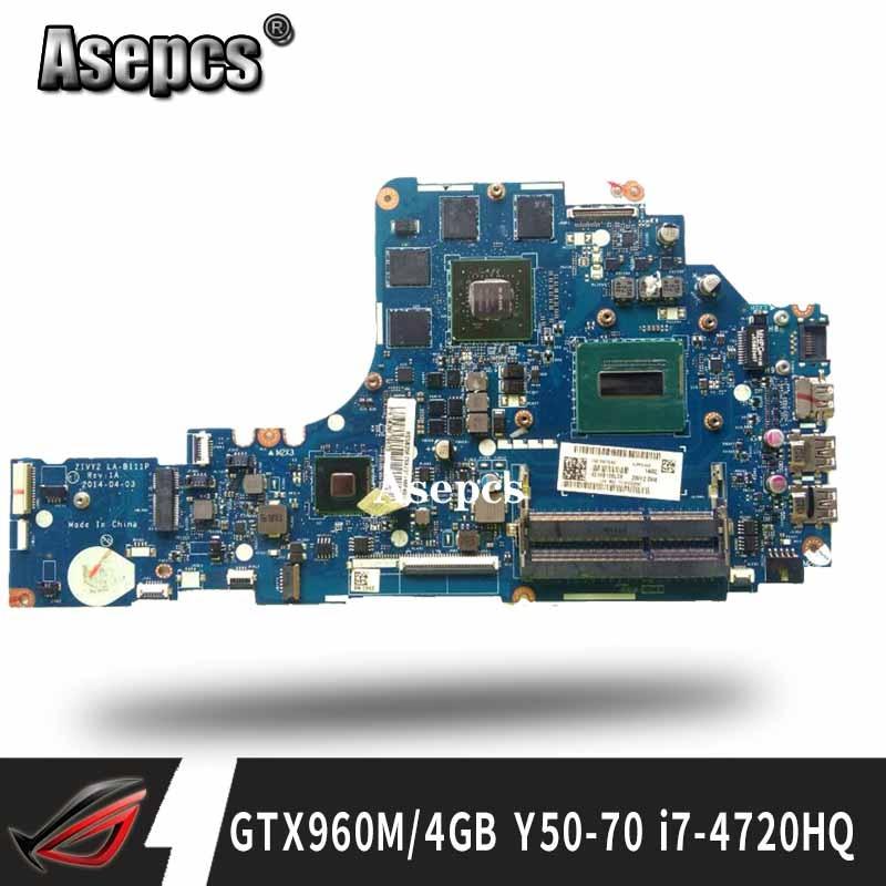 LA-B111P Laptop Motherboard For Lenovo Y50-70 Original Mainboard I7-4720HQ/4710HQ GTX960M-4G