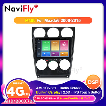 NaviFly 4G+64G 2.5D IPS For MAZDA 6 2004-2015 Car Radio Multimedia Video Player Navigation GPS Android 10.0/9.0 No 2 Din DVD image
