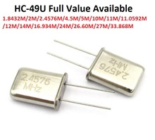 5PCS Passive Kristall Oszillator HC 49U 1,8432 M/2M/2,4576 M/4,5 M/5M/10M/11M/11,0592 M/12M/14M/16,934 M/24M/26,60 M/27M/33,868 M/MHZ 49