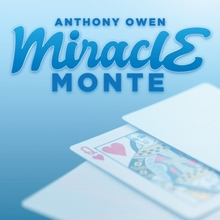 Miracle Monte by Anthony Owen - Magic