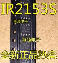 10 peças IR2153 IR2153S IR2153STRPBF SOP-8