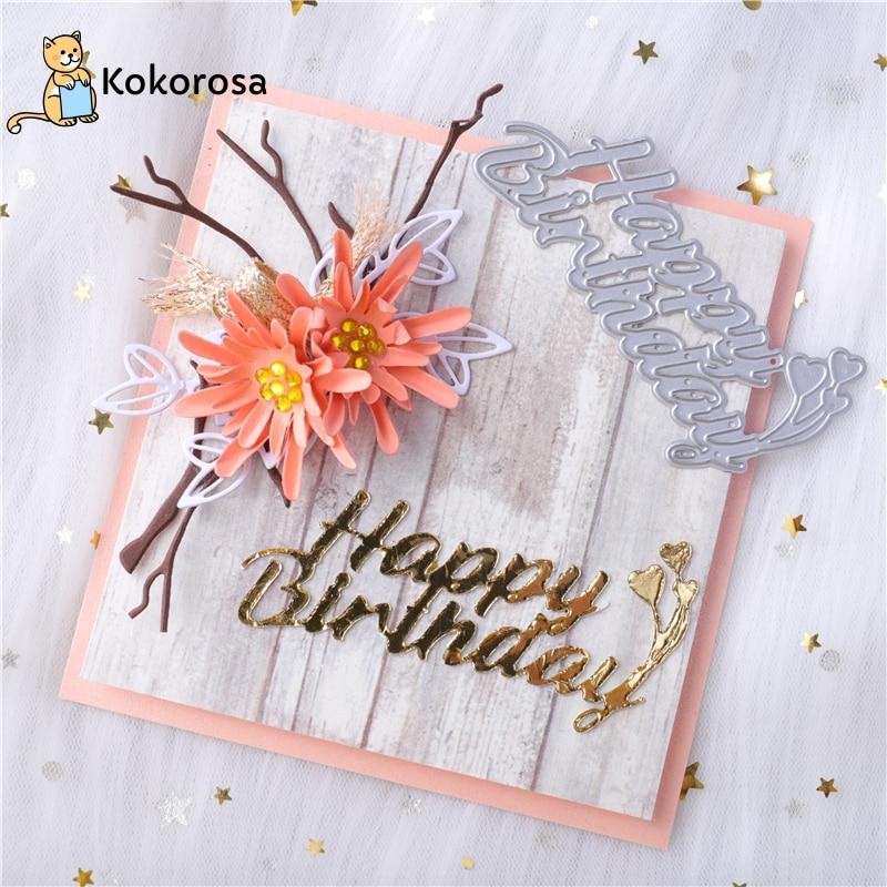 Kokorosa Letter Happy Birthday Metal Cutting Dies For Card Making Scrapbooking Dies Embossing Cuts Stencil Craft New 2019 Dies