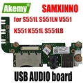 Original für For For For Asus S551L S551LN V551 K551 K551L R551LA R551LB USB AUDIO board S551LN IO BORD kostenloser versand