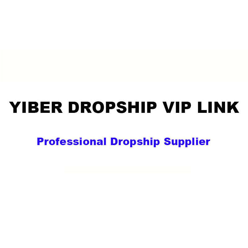YIBER dropshipping VIP LINK #MY