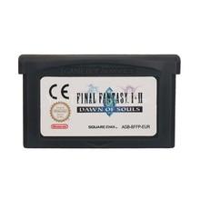 Pour la carte de Console de cartouche de jeu vidéo Nintendo GBA Final Fantasy I & II laube des âmes ENG/FRA/DEU/ESP/Version en langue ITA