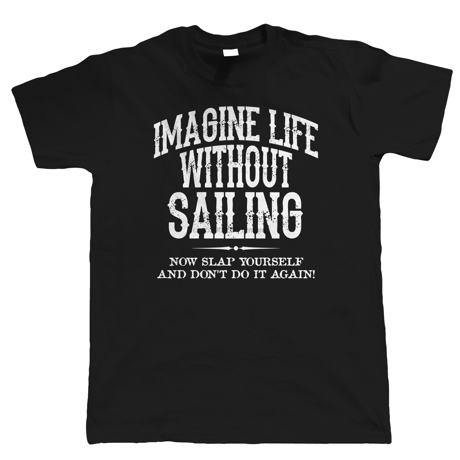 Life Without Sailing Mens Funny T Shirt Dinghy Catamaran Yacht Gift for Him Dad