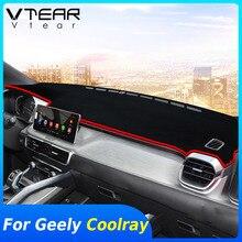 Vtear עבור ג ילי Coolray sx11 פנים לוח מחוונים כיסוי החלקה pad מחצלת דאש רכב סטיילינג קישוט שטיח אביזרי חלקים 2020