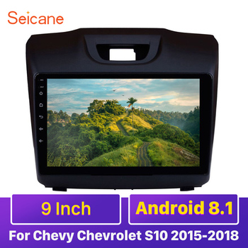 Seicane 9 inch Android 9.1 Car Radio GPS navi for Chevy Chevrolet S10 2015-2018 ISUZU D-Max Unit Player support DVR mirror link image