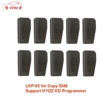 الأصلي 10 قطعة/الوحدة LKP03 شريحة جهاز إرسال واستقبال يمكن استنساخ 46 رقاقة عبر ل KD X2