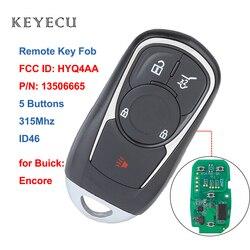 Keyecu Smart Promixity pilot z kluczykiem samochodowym 5 przycisków 315MHz ID46 dla buick encore 2017 2018 FCC ID: HYQ4AA  IC: 1551A-4EA