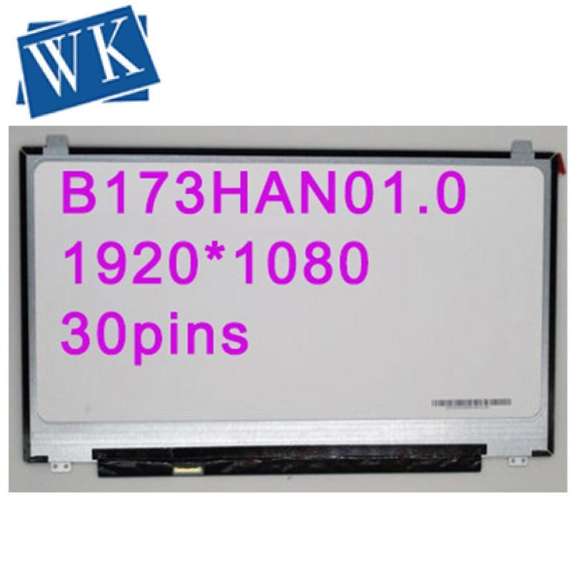Free shipping B173HAN01.0 N173HCE-E31 LTN173HL02 LP173WF4 SPF1 SPF5 Laptop lcd screen 1920*1080 edp 30pins IPS