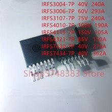 10PCS/LOT IRFS3004-7P IRFS3006-7P IRFS3107-7P IRFS4010-7P IRFS4115-7P IRFS4321-7P IRFS7430-7P IRFS7434-7P TO263-7
