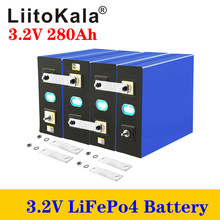 LiitoKala 3.2V 280Ah lifepo4 battery DIY 12V 24V 280AH Rechargeable battery pack for Electric car RV Solar Energy storage system
