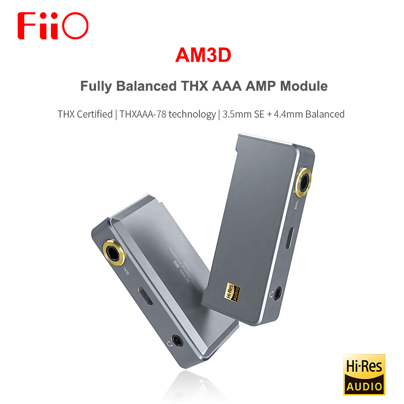FIIO AM3D entièrement équilibré 2 THX AAA-78 amplificateur de casque AMP Module avec 3.5mm SE + 4.4MM sortie équilibrée pour Q5 Q5s X7 MARK II