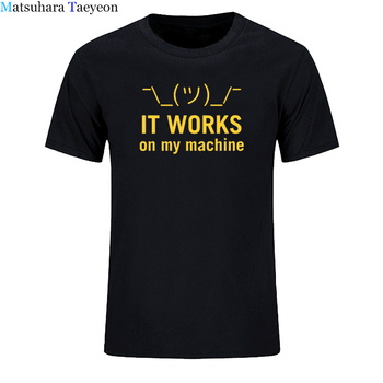It Works On My Machine Tshirt Computer Java Letter Geek High Quality Crew Neck EU Size 100% Cotton T-shirt men clothing image