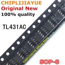 10PCS TL431AC TL431ACDR SOP TL431ACDT SOP8 TL431 431AC SOP 8 SMD חדש ומקורי IC ערכת שבבים