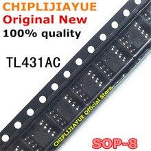 10PCS TL431AC TL431ACDR SOP TL431ACDT SOP8 TL431 431AC SOP 8 SMD neue und original IC Chipset