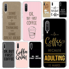 Ok But First Coffee Phone Case Cover For Xiaomi Redmi Note 9
