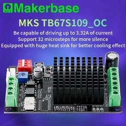 Makerbase MKS TB67S109_OC sterownik silnika krokowego części drukarki 3d sterownik zewnętrzny obsługuje wysoki prąd cichy sterownik silnika