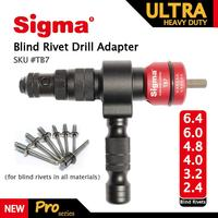 Sigma #TB7 ULTRA HEAVY DUTY Blind Pop Rivet Drill Adapter Cordless or Electric power drill adaptor alternative air rivet gun