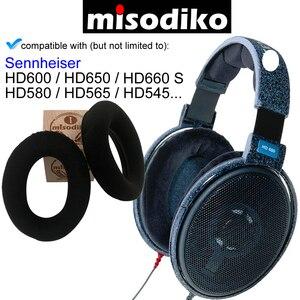 Image 1 - Misodiko Ersatz Ohr Pads Kissen Kit für Sennheiser HD650, HD600, HD580, HD660 S, HD565, HD545, Kopfhörer Reparatur Ohrpolster