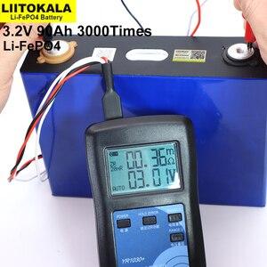 Image 5 - Liitokala 3.2V 90Ah battery pack LiFePO4 12V 24V 3C 270A Lithium iron phospha 90000mAh Motorcycle Electric Car motor batteries