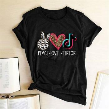 Peace Love Tiktok Print T-shirts Women Summer Aesthetic Clothes Harajuku Woman Tshirts Cotton Crew Neck Casual Ladies Top Femme