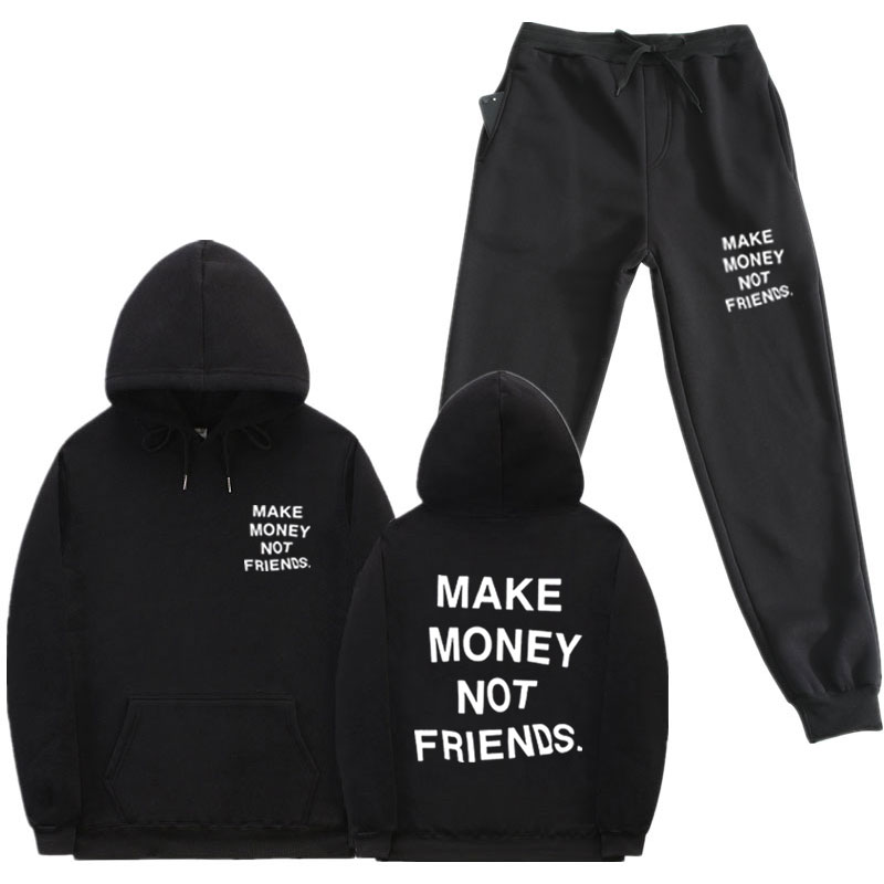 Streetwear Men 2 Piece Set MAKE MONEY NOT FRIENDS Hoodies Sets Fleece Hoodie Pants Men Women Tracksuit Homme Sweatpants Suit