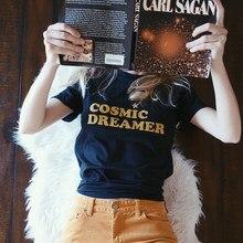 유니섹스 세련된 면화 crewneck 우주 몽상가 t-셔츠 재미있는 캐주얼 슬로건 그런지 유행 탑 여성 빈티지 미적 t 셔츠