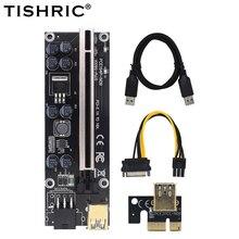 TISHRIC VER009s בתוספת PCIE PCI Riser כרטיס Ver 009S אקספרס 1X 4X 8X 16X Extender מתאם Sata 15Pin כדי 6 פין BTC כריית כורה