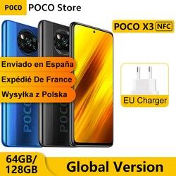 Глобальная версия Xiaomi POCO X3 NFC 6 Гб 64 Гб/128 Гб Смартфон Snapdragon 732 Octa Core 6,67 дюймPocophone 64-мегапиксельная четырехъядерная камера 5160 мАч