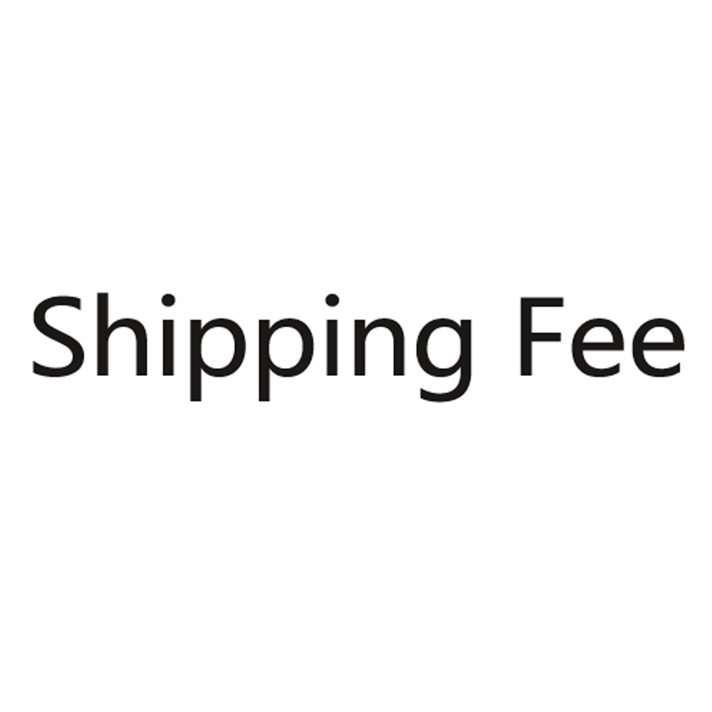 ONLY FOR SHIPPING FEE