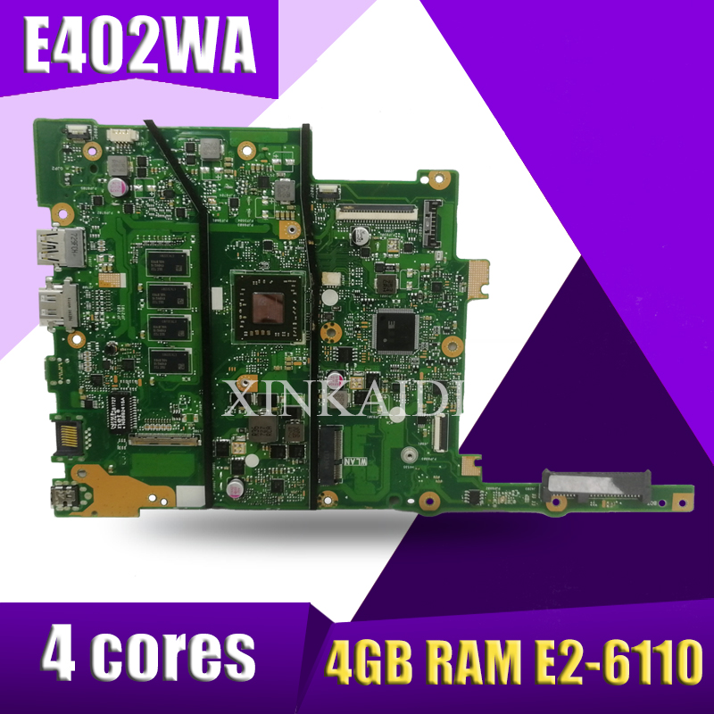 With 4GB RAM E2-6110 4 Cores For ASUS E402W E402WA Laotop Motherboard Mainboard 100% Tested